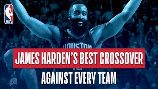 James Harden's Best Crossover vs Every Team   NBA Career