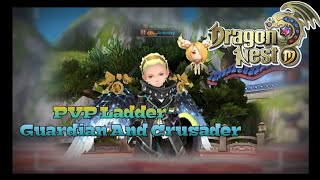 Pvp Ladder Guardian & Crusader - Dragon Nest M