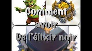 COMMENT AVOIR DE L'ÉLIXIR NOIR EN MASSE -hdv 7,8 et 9- facile et rapide !
