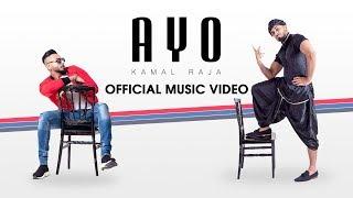 Kamal Raja - AYO [OFFICIAL MUSIC 2019]