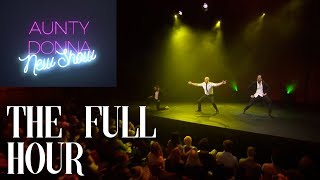 Aunty Donna - ″New Show″ - FULL HOUR SPECIAL