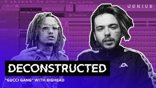 The Making Of Lil Pump's ″Gucci Gang″ With Bighead | Deconstructed