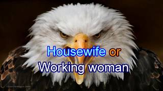 Housewife or Working woman