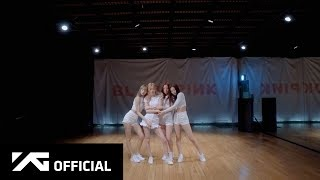 BLACKPINK - 'Don't Know What To Do' DANCE PRACTICE (MOVING VER.)