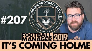 HOLME FC FM19 | Part 207 | CAREER ENDING INJURIES? | Football Manager 2019