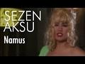 Sezen Aksu - Namus