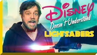 Disney Doesn't Understand Lightsabers