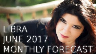 Libra Monthly Astrology Forecast June 2017