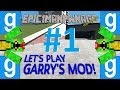 Let's Play Garry's Mod! - Part 1