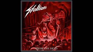 Stallion - From the Dead (Full Album) - 2017