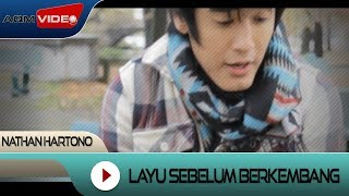 Nathan Hartono - Layu Sebelum Berkembang (Official Soundtrack Langit Ke 7) | Official