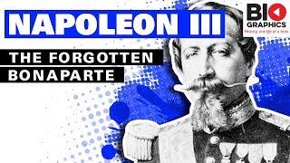 Napoleon III: The Forgotten Bonaparte