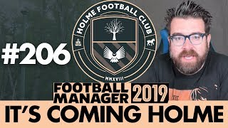 HOLME FC FM19 | Part 206 | CHAMPIONS? | Football Manager 2019