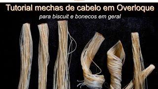 Como fazer mechas de cabelo em Overlock