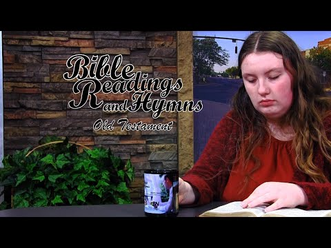 Bible Reading and Hymns: Job Chapter 28
