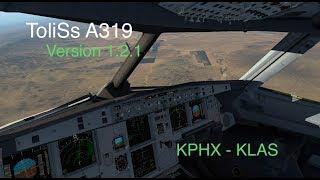 X-Plane 11 | New ToliSs update 1.2.1 | KPHX to KLAS | Vatsim