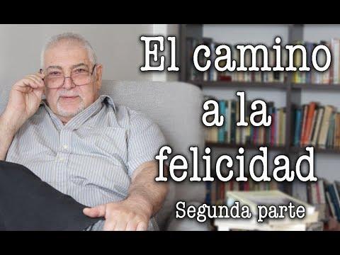 Jorge Bucay - El Camino a la Felicidad Segunda Parte