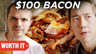 $2 Bacon Vs. $100 Bacon