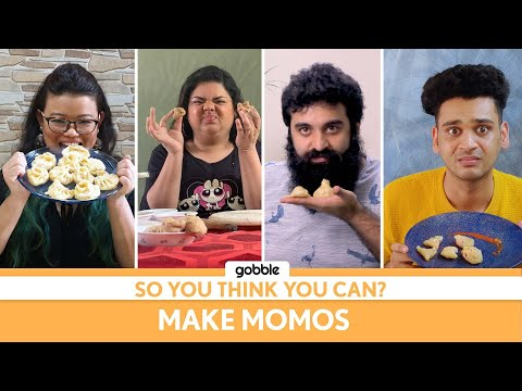 Gobble | So You Think You Can | Make Momos