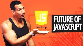 Thoughts On The Future Of JavaScript