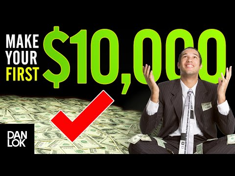 How To Make Your First $10,000