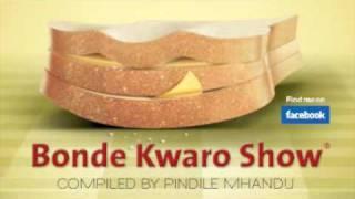Bonde Kwaro Show - Episode 1