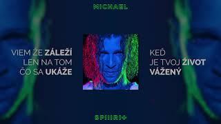 Majk Spirit - Michael (Lyrics )