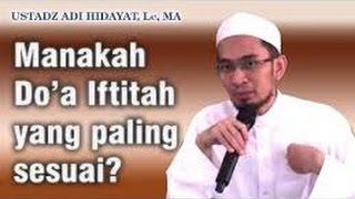 Do'a Iftitah Yang Sebenarnya - Ust Adi Hidayat Lc, MA