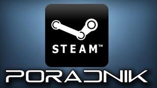 Jak dodać grę na Steam? - Steam Gift Code - Gra spoza Steam [PORADNIK]