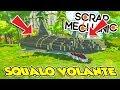 Scrap Mechanic ITA - Lo SQUALO VOLANTE!! - W/Luca