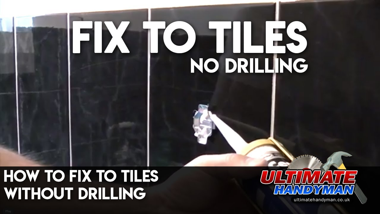 How to fix to tiles without drilling  YouTube