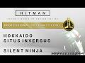 HITMAN - Hokkaido - Silent Ninja - Professional Difficulty