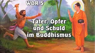 Täter, Opfer und Schuld im Buddhismus