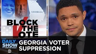 GOP Voter Suppression Ramps Up in Georgia   The Daily Show