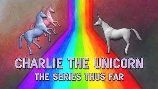Charlie the Unicorn 1-4: The Series Thus Far
