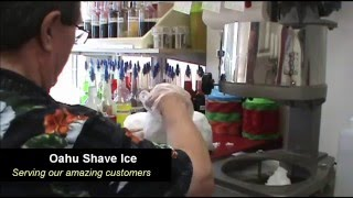 Serving our amazing ″Oahu Shave Ice″ customers