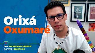 OXUMARÉ - Firmeza AO VIVO Umbanda EAD - Rodrigo Queiroz