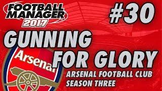 Arsenal FM17 | GUNNING FOR GLORY | Part 30 | WOLFSBURG | Football Manager 2017
