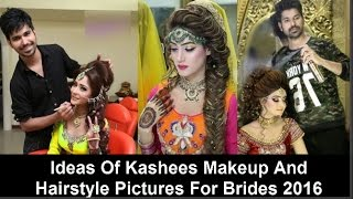 Ideas Of Kashees Makeup And Hairstyle Pictures For Brides 2016 Free
