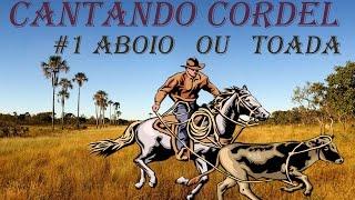 # 1 Cantando Cordel ″Aboio ou toada″ Galeguinho Aboiador