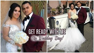 GET READY WITH ME | MY WEDDING DAY!