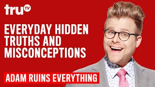 Adam Ruins Everything - Everyday Hidden Truths and Misconceptions (Mashup)   truTV