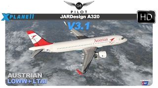 [X-Plane] JARDesign A320 v3.1 | Vienna ( LOWW) ✈ Antalya (LTAI) | X-Plane 11