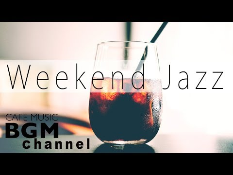Exquisite Weekend JAZZ - Jazz Hip Hop Instrumental Cafe Music for Relax & Stress Relief