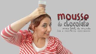 Mousse de Chocolate (a mais fácil do mundo)