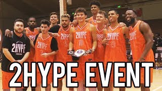 2HYPE BALL IS LIFE BASKETBALL EVENT - BEST DAY EVER!