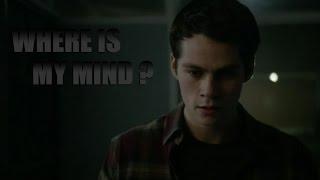 Where is my mind ? | Stiles Stilinski |
