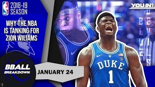 Why The NBA Is Tanking For Zion Williamson