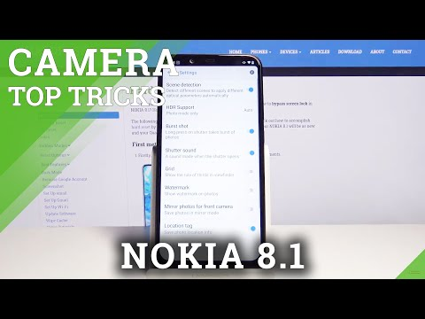 Try Camera Top Tricks on Nokia 8.1 – The Best Tips for NOKIA Camera