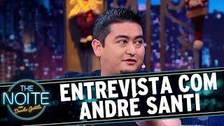 Entrevista com André Santi   The Noite (20/12/16)
